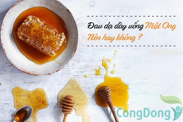 lưu ý khi chữa bệnh đau dạ dày bằng mật ong