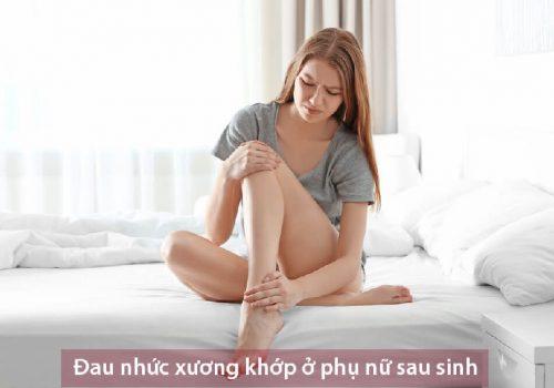 đau nhức xương khớp sau sinh